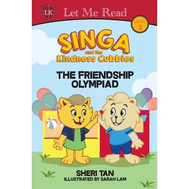 SINGA & THE KINDNESS CUBBIES: FRIENDSHIP