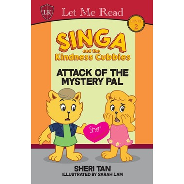 SINGA & THE KINDNESS CUBBIES:  ATTACK OF