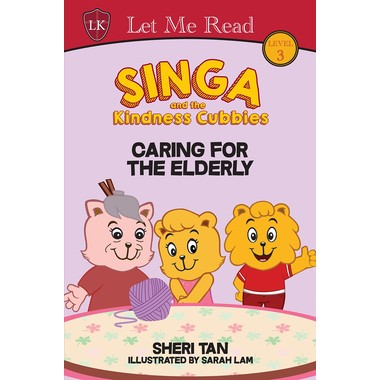 SINGA & THE KINDNESS CUBBIES:  CARING FO