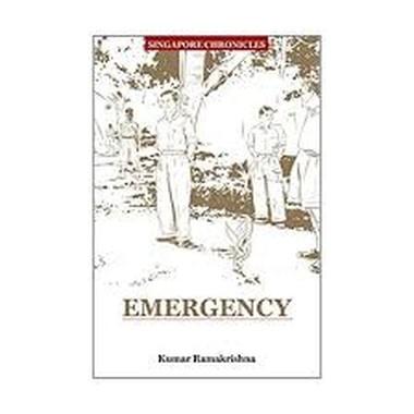 SINGAPORE CHRONICLES: EMERGENCY