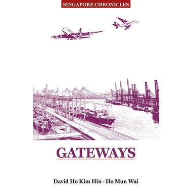 SINGAPORE CHRONICLES: GATEWAYS