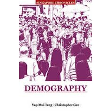 SINGAPORE CHRONICLES: DEMOGRAPHY