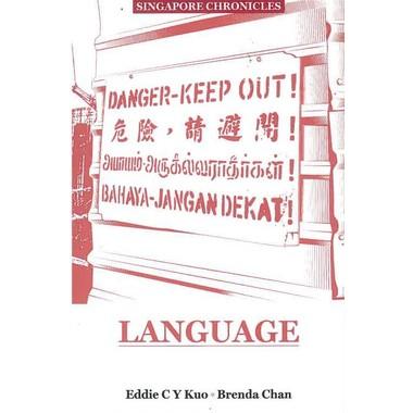 SINGAPORE CHRONICLES: LANGUAGE