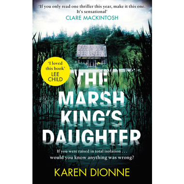 The Marsh Kings Daughter A One More Page Read In Sitting Thriller That Youll Remember