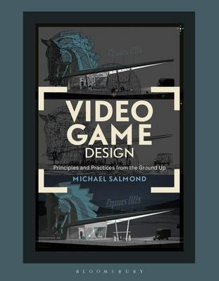 Video Game Design Principles And Practices From The Ground Up - Game design pictures