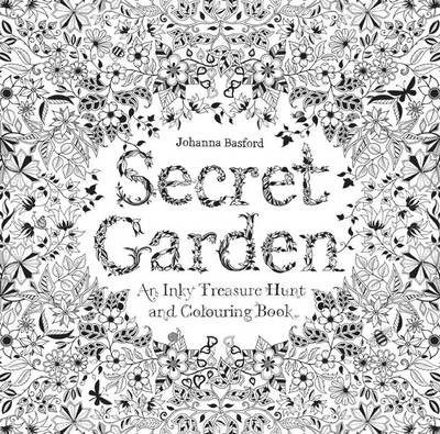 Secret Garden :An Inky Treasure Hunt and Colouring Book