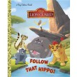 Follow That Hippo! (Disney Junior: The Lion Guard)