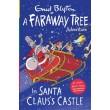 In Santa Claus's Castle :A Faraway Tree Adventure