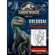 Jurassic World Fallen Kingdom Colossal Colouring Book