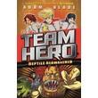 Team Hero: Reptile Reawakened :Series 1 Book 3
