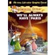 Geronimo Stilton :No. 11 :We'll Always Have Paris