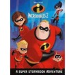 INCREDIBLES 2 SIMPLY STORIES