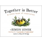 Together Is Better :A Little Book of Inspiration
