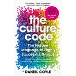 The Culture Code :The Secrets of Highly Successful Groups