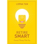 RETIRE SMART: FINANCIAL PLANNING MADE EASY