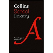 Collins School Dictionary :Trusted Support for Learning