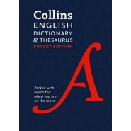 Collins English Dictionary and Thesaurus Pocket edition :All-In-One Language Support in a Portable Format