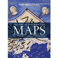 History of the World in Maps :The Rise and Fall of Empires, Countries and Cities