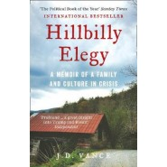 Hillbilly Elegy :A Memoir of a Family and Culture in Crisis