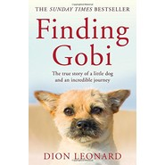 Finding Gobi (Main edition) :The True Story of a Little Dog and an Incredible Journey