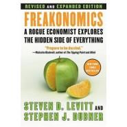 Freakonomics REV Ed :A Rogue Economist Explores the Hidden Side of Everything