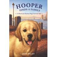Hooper Finds a Family :A Hurricane Katrina Dog's Survival Tale