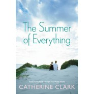 The Summer of Everything :Picture Perfect and Wish You Were Here