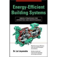 Energy-Efficient Building Systems :Green Strategies for Operation and Maintenance