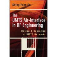 The UMTS Air-Interface in RF Engineering :Design and Operation of UMTS Networks