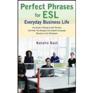 Perfect Phrases ESL Everyday Business