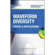 Waveform Diversity: Theory & Applications :Theory & Application