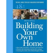 Building Your Own Home :The No. 1 Bible for Self-Builders Everywhere