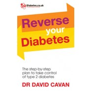 Reverse Your Diabetes :The Step-by-Step Plan to Take Control of Type 2 Diabetes