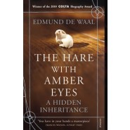 The Hare With Amber Eyes :A Hidden Inheritance