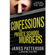 Confessions: The Private School Murders :(Confessions 2)
