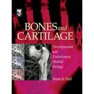 Bones and Cartilage :Developmental and Evolutionary Skeletal Biology