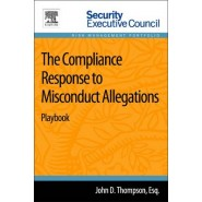 The Compliance Response to Misconduct Allegations :Playbook