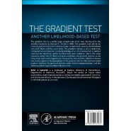The Gradient Test :Another Likelihood-Based Test