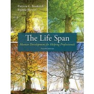 The Life Span :Human Development for Helping Professionals