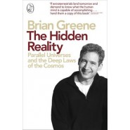 The Hidden Reality :Parallel Universes and the Deep Laws of the Cosmos