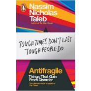 Antifragile :Things That Gain from Disorder