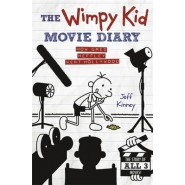The Wimpy Kid Movie Diary :How Greg Heffley Went Hollywood