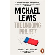 The Undoing Project :A Friendship that Changed the World