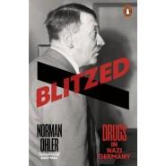 Blitzed :Drugs in Nazi Germany