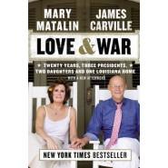 Love & War :Twenty Years, Three Presidents, Two Daughters and One Louisiana Home