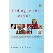 Hising in the Mirror :The Quest for Alternate Realities, from Plato to String Theory