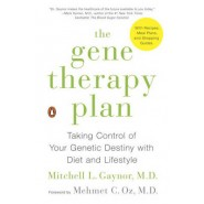 The Gene Therapy Plan :Taking Control of Your Genetic Destiny with Diet and Lifestyle