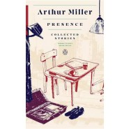 Presence: Collected Stories :(Penguin Classics Deluxe Edition)