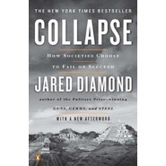 Collapse :How Societies Choose to Fail or Succeed