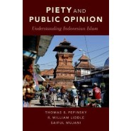 Piety and Public Opinion :Understanding Indonesian Islam